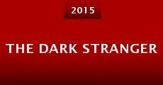The Dark Stranger (2015) stream