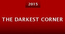The Darkest Corner (2015)