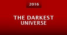 The Darkest Universe (2014)