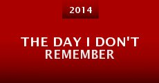 Película The Day I Don't Remember