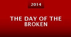 Película The Day of the Broken