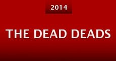 The Dead Deads (2014) stream