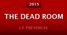 The Dead Room (2015) stream