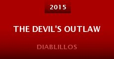 The Devil's Outlaw (2015) stream