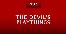 The Devil's Playthings (2015)