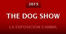 The Dog Show (2015) stream