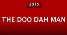 The Doo Dah Man (2015) stream