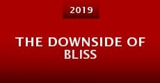 The Downside of Bliss (2015)