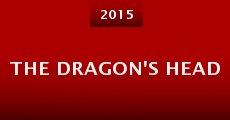 The Dragon's Head (2015) stream