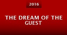 The Dream of the Guest (2016) stream