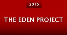 The Eden Project (2015)