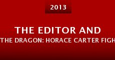 Película The Editor and the Dragon: Horace Carter Fights the Klan