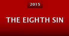 The Eighth Sin (2015) stream