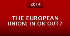 Película The European Union: In or Out?