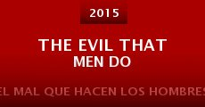 Película The Evil That Men Do