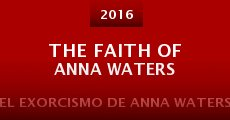 Película The Faith of Anna Waters