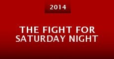 The Fight for Saturday Night (2014)