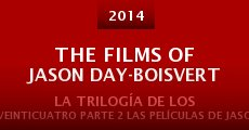 The Films of Jason Day-Boisvert (2014) stream