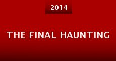 The Final Haunting (2014) stream