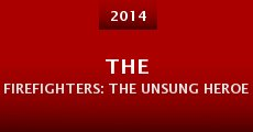 The Firefighters: The Unsung Heroes (2014)