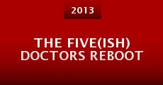 Película The Five(ish) Doctors Reboot