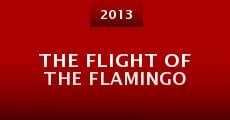 The Flight of the Flamingo (2013)