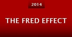 The Fred Effect (2014) stream