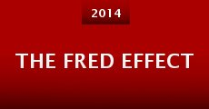 The Fred Effect (2014)