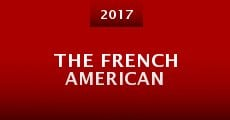 The French American (2015) stream
