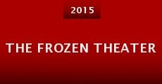 Película The Frozen Theater