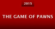 The Game of Pawns (2015) stream