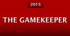 The Gamekeeper (2015) stream