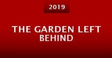 Película The Garden Left Behind