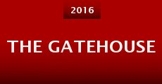 The Gatehouse (2015)