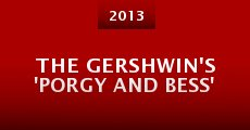 The Gershwin's 'Porgy and Bess' (2013)