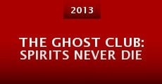 Película The Ghost Club: Spirits Never Die