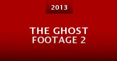 Película The Ghost Footage 2
