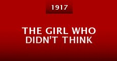The Girl Who Didn't Think (1917) stream