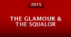 The Glamour & the Squalor (2015)