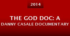 The God Doc: A Danny Casale Documentary (2014)