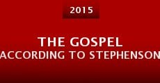 Película The Gospel According to Stephenson