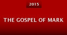 The Gospel of Mark (2015)