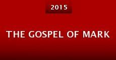 The Gospel of Mark (2015) stream