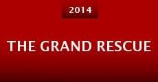 The Grand Rescue (2014) stream
