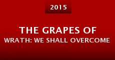 The Grapes of Wrath: We Shall Overcome