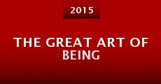 The Great Art of Being (2015)