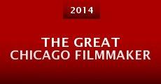 The Great Chicago Filmmaker (2014) stream