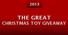 The Great Christmas Toy Giveaway (2013)