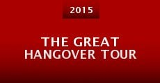 The Great Hangover Tour
