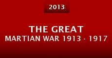 The Great Martian War 1913 - 1917